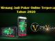 Trik Menang Judi Poker Online Terpercaya Tahun 2020